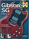 Haynes Publishing Paul Balmer Gibson SG Manual